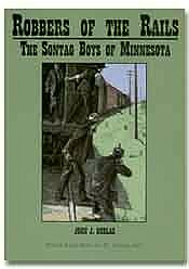 Robbers of the Rails - Sontag Brothers